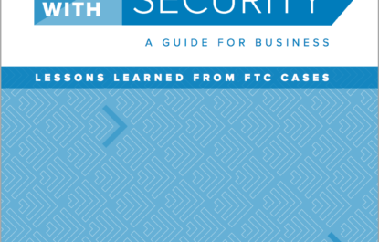 Federal Trade Commission Releases How-To Cybersecurity Guide